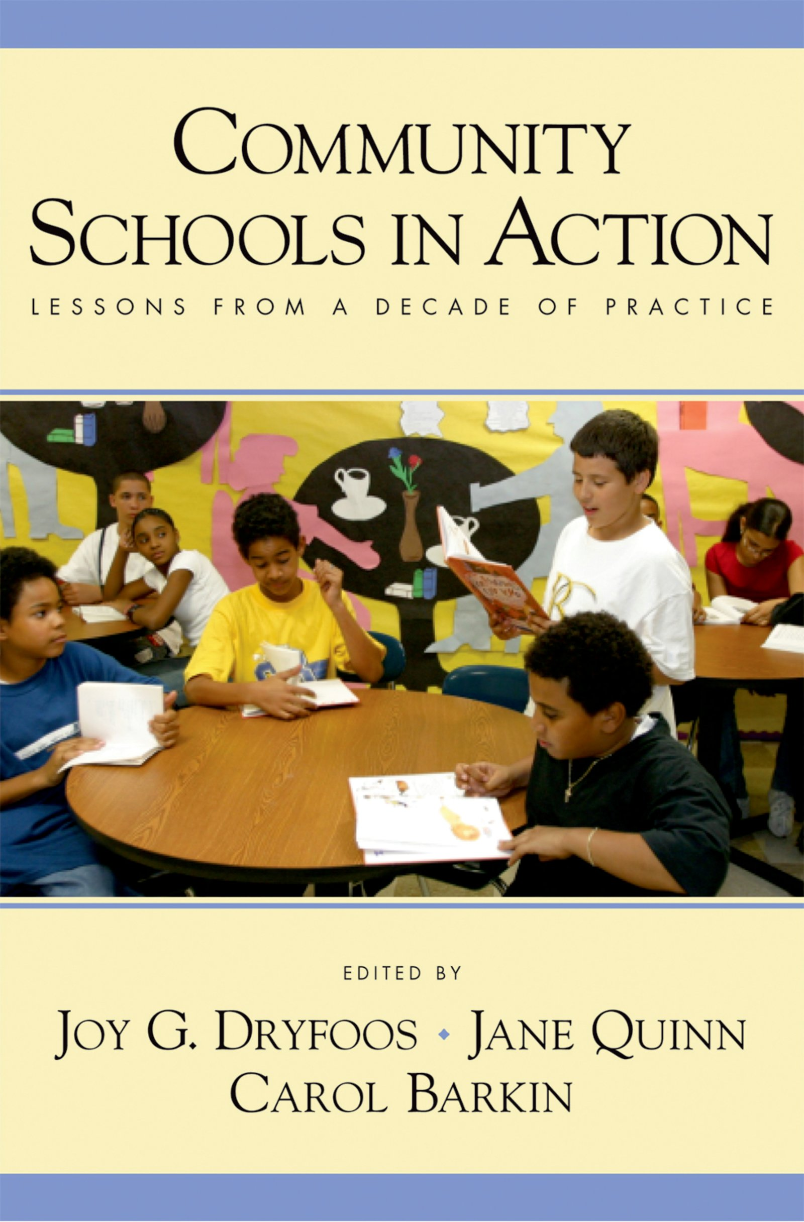 Community Schools in ActionLessons from a Decade of Practice