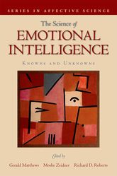 The Science of Emotional Intelligence – Knowns and Unknowns - Oxford Scholarship Online