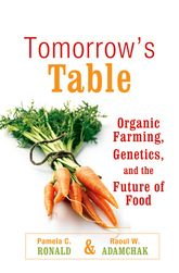 Tomorrow's Table – Organic Farming, Genetics, and the Future of Food - Oxford Scholarship Online