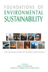 Foundations of Environmental SustainabilityThe Coevolution of Science and Policy$