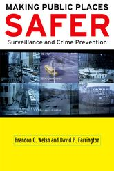 Making Public Places SaferSurveillance and Crime Prevention
