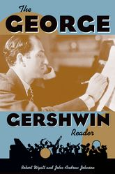 The George Gershwin Reader$