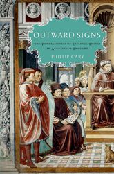 Outward SignsThe Powerlessness of External Things in Augustine's Thought$