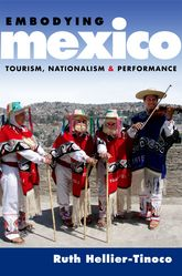 Embodying MexicoTourism, Nationalism & Performance$
