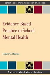 Evidence-Based Practice in School Mental Health - Oxford Scholarship Online