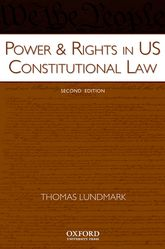 Power & Rights in US Constitutional Law - Oxford Scholarship Online
