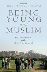 Being Young and MuslimNew Cultural Politics in the Global South and North$