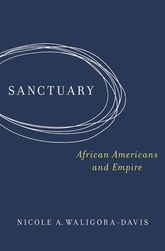 SanctuaryAfrican Americans and Empire