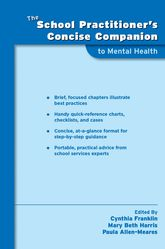 The School Practitioner's Concise Companion to Mental Health$