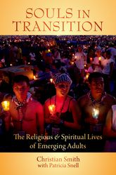 Souls in TransitionThe Religious Lives of Emerging Adults in America$