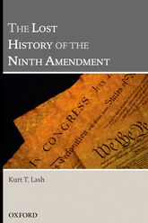 The Lost History of the Ninth Amendment - Oxford Scholarship Online