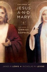 Children of Jesus and MaryThe Order of Christ Sophia$