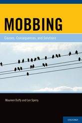 MobbingCauses, Consequences, and Solutions$