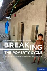 Breaking the Poverty Cycle: The Human Basis for Sustainable Development - Oxford Scholarship Online
