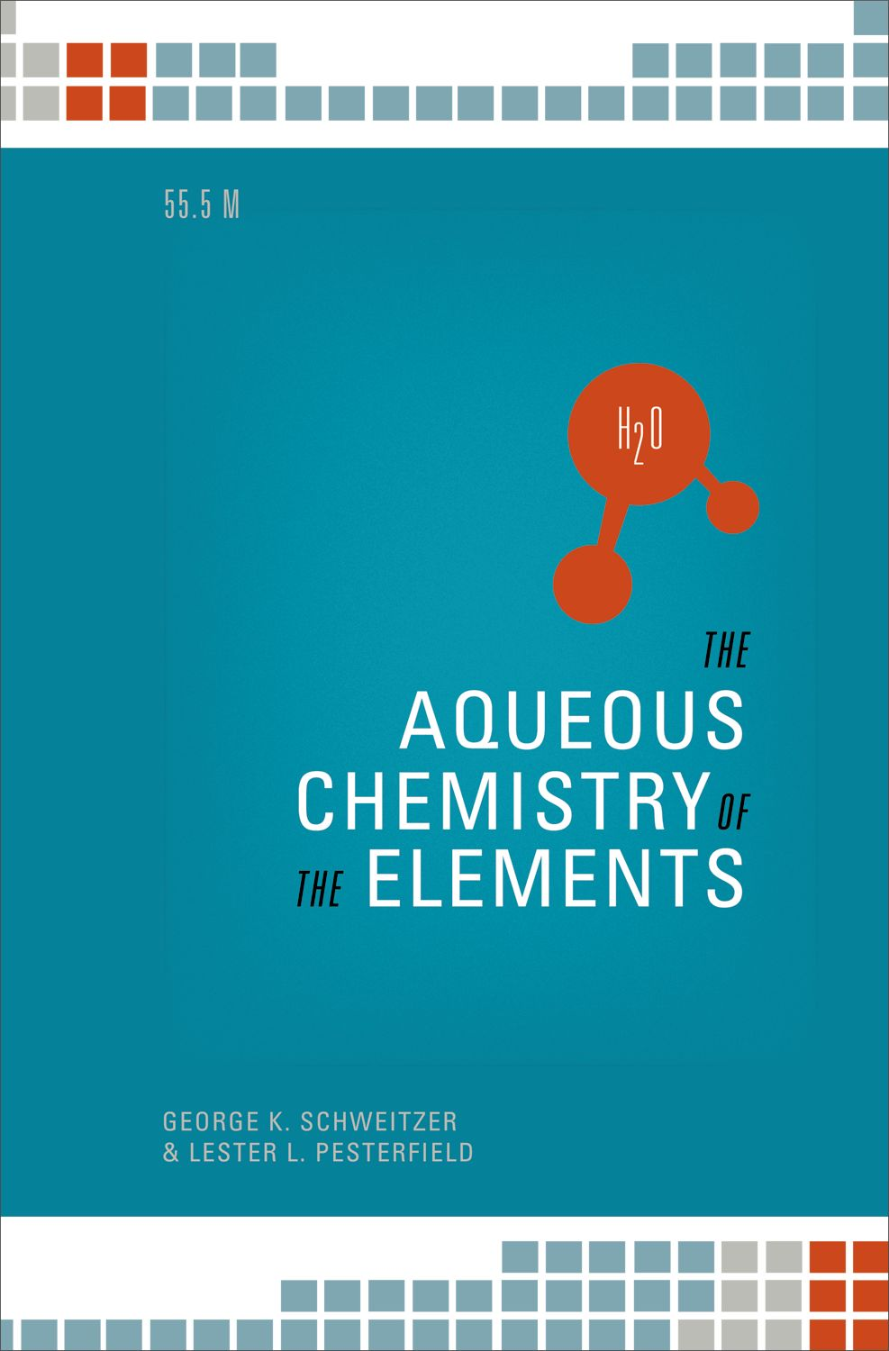 The Aqueous Chemistry of the Elements - Oxford Scholarship Online
