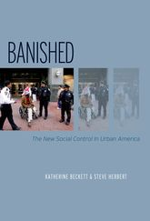 BanishedThe New Social Control In Urban America