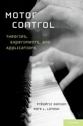 Motor Control – Theories, Experiments, and Applications - Oxford Scholarship Online