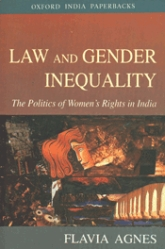 Law and Gender Inequality – The Politics of Women's Rights in India - Oxford Scholarship Online