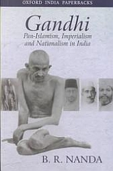 Gandhi – Pan-Islamism, Imperialism and Nationalism in India - Oxford Scholarship Online