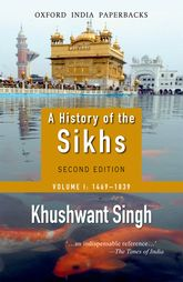 A History of the SikhsVolume 1: 1469-1838