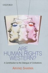 Are Human Rights Western?A Contribution to the Dialogue of Civilizations