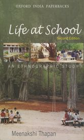 Life at SchoolAn Ethnographic Study