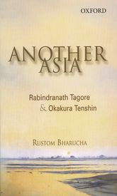 Another AsiaRabindranath Tagore and Okakura Tenshin