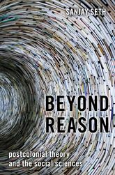 Beyond ReasonPostcolonial Theory and the Social Sciences