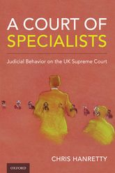 A Court of SpecialistsJudicial Behavior on the UK Supreme Court
