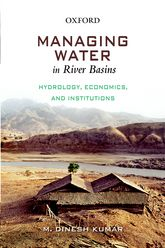 Managing Water in River BasinsHydrology, Economics, and Institutions$