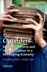 The OutsidersEconomic Reform and Informal Labour in a Developing Economy$