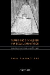 Trafficking of Children for Sexual Exploitation - Oxford Scholarship Online