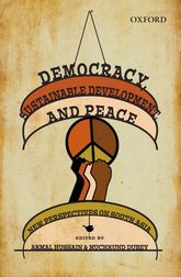 Democracy, Sustainable Development, and PeaceNew Perspectives on South Asia