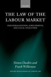 The Law of the Labour MarketIndustrialization, Employment, and Legal Evolution