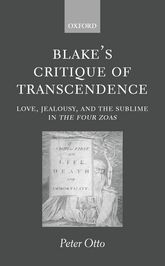 Blake's Critique of TranscendenceLove, Jealousy, and the Sublime in The Four Zoas