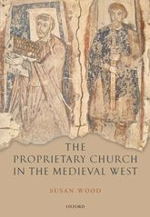 The Proprietary Church in the Medieval West$