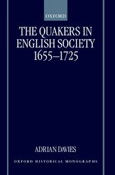 The Quakers in English Society, 1655-1725 - Oxford Scholarship Online