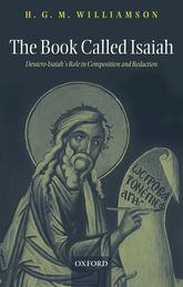 The Book Called Isaiah – Deutero-Isaiah's Role in Composition and Redaction - Oxford Scholarship Online