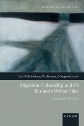 Migration, Citizenship, and the European Welfare State – A European Dilemma - Oxford Scholarship Online