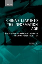 China's Leap into the Information Age – Innovation and Organization in the Computer Industry - Oxford Scholarship Online