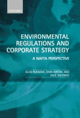 Environmental Regulations and Corporate StrategyA NAFTA Perspective$