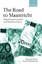 The Road To MaastrichtNegotiating Economic and Monetary Union$