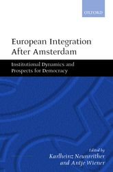 European Integration After AmsterdamInstitutional Dynamics and Prospects for Democracy$