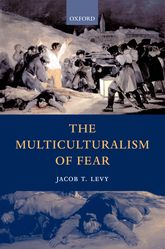 The Multiculturalism of Fear - Oxford Scholarship Online