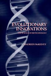 Evolutionary InnovationsThe Business of Biotechnology