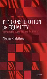 The Constitution of EqualityDemocratic Authority and Its Limits$