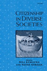 Citizenship in Diverse Societies - Oxford Scholarship Online