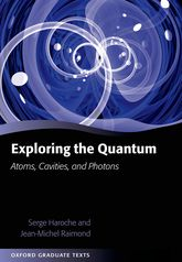 Exploring the Quantum: Atoms, Cavities, and Photons
