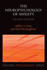 The Neuropsychology of AnxietyAn enquiry into the function of the septo-hippocampal system$