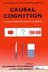 Causal Cognition – A Multidisciplinary Debate - Oxford Scholarship Online